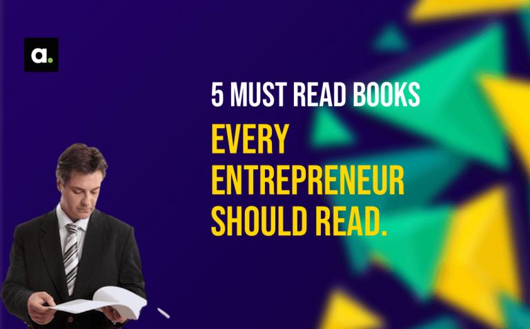 5 Books Every Entrepreneur Should Read.